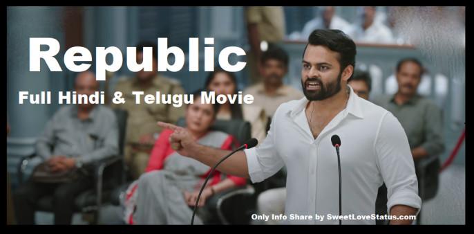 Republic Full Movie Download, Republic Hindi Dubbed Movie Download,