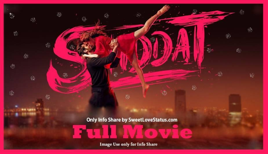 Shiddat Download Full Movie 720p 1080p Filmyzilla, Filmywap