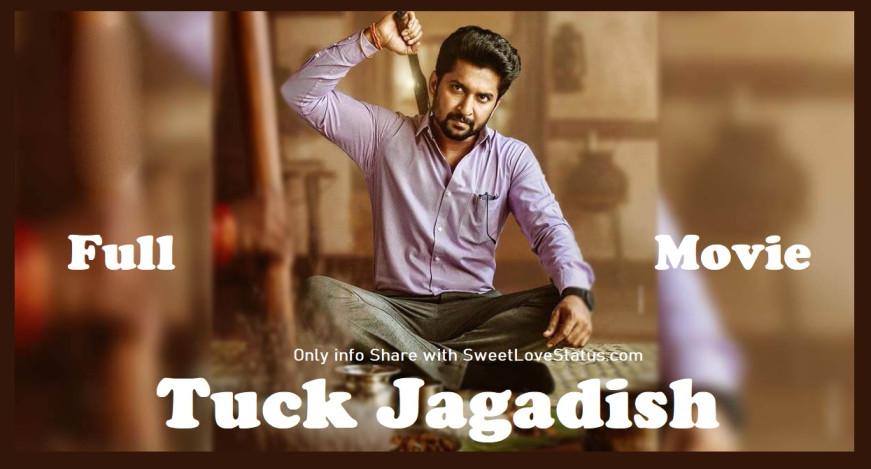 Tuck Jagadish Full Movie Download, Tuck Jagadish Movie Download, Download Tuck Jagadish Full Movie In Hindi, Tuck Jagadish Movie Download FilmyZilla,