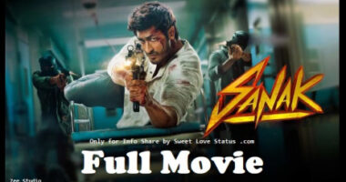 Sanak Full Movie Download